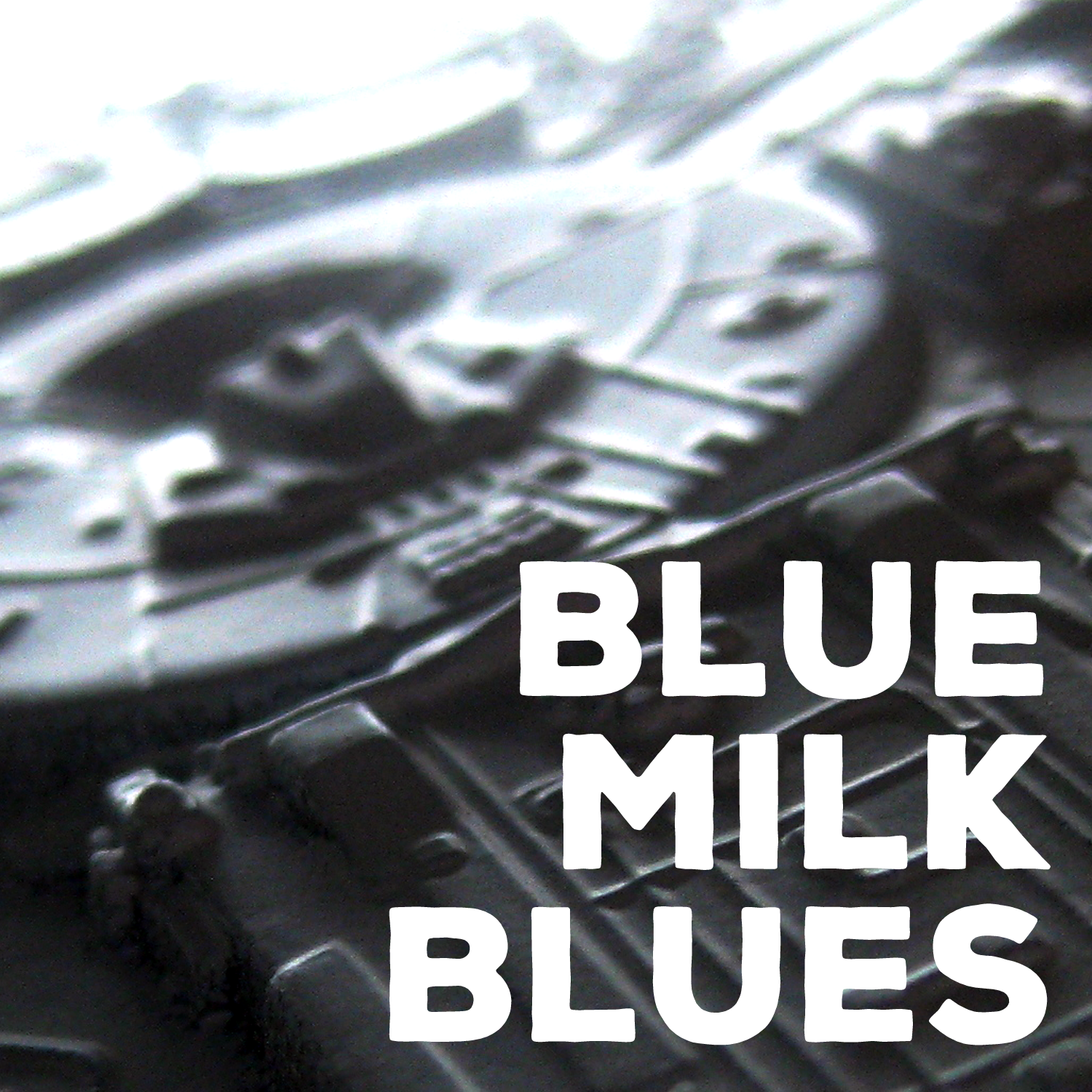 Blue Milk Blues
